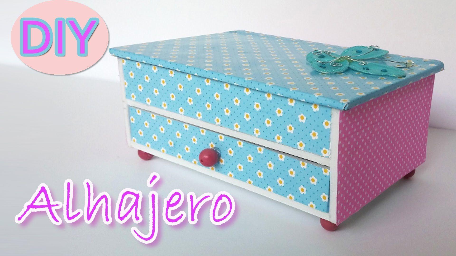 d4fd31494031 Te muestro en este tutorial como hacer un Alhajero o caja joyero ...