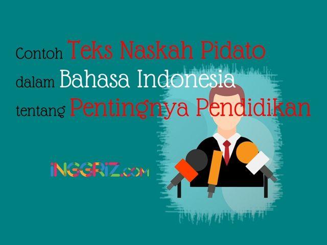 Contoh Teks Pidato Bahasa Indonesia Tentang Pentingnya Pendidikan