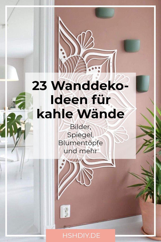 23 Tolle Wanddeko Ideen Fur Kahle Wande Home Sweet Home Wanddeko Ideen Wanddeko Goldenes Schlafzimmer Dekor