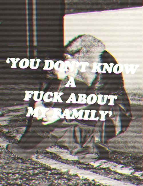 Marina// you don't know a fuck about my family, darling.