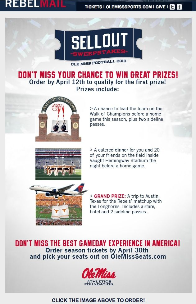 Ole Miss Sellout Sweepstakes Promotion For Purchasing Football Season Tickets Season Ticket Sports Marketing College Athletics