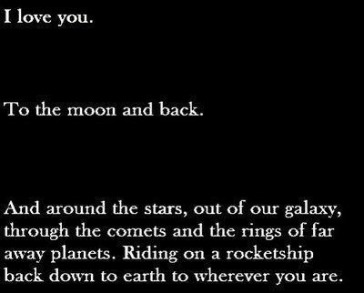 I Love You To The Moon And Back Moon Love Quotes Quotes Love