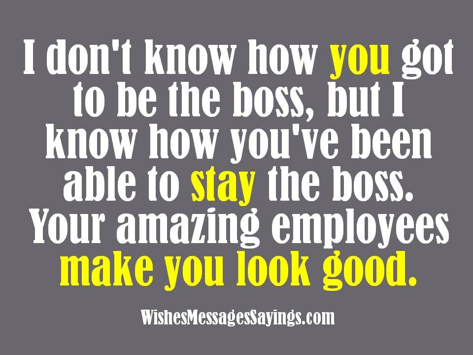 In Honor Of Boss S Day You Know It S True Funny