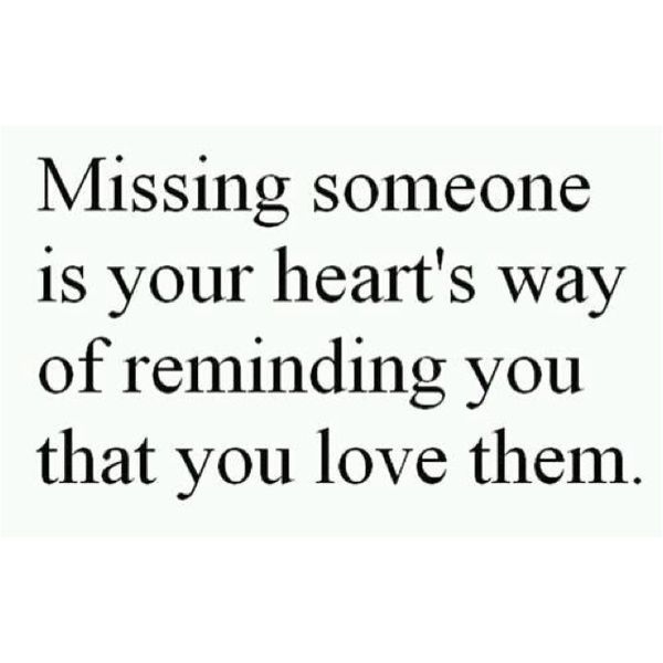 To Miss Someone You Love