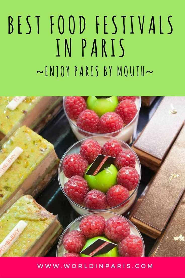 Best French Food Festivals In Paris Food Culture Tasting 2020 Food Festival Traditional French Recipes Paris Food
