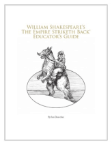 William Shakespeare's The Empire Striketh Back educator's