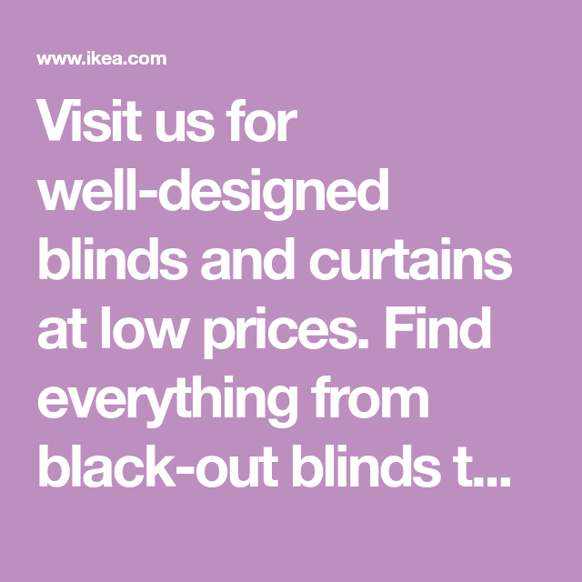 Visit Us For Well-designed Blinds And Curtains At Low