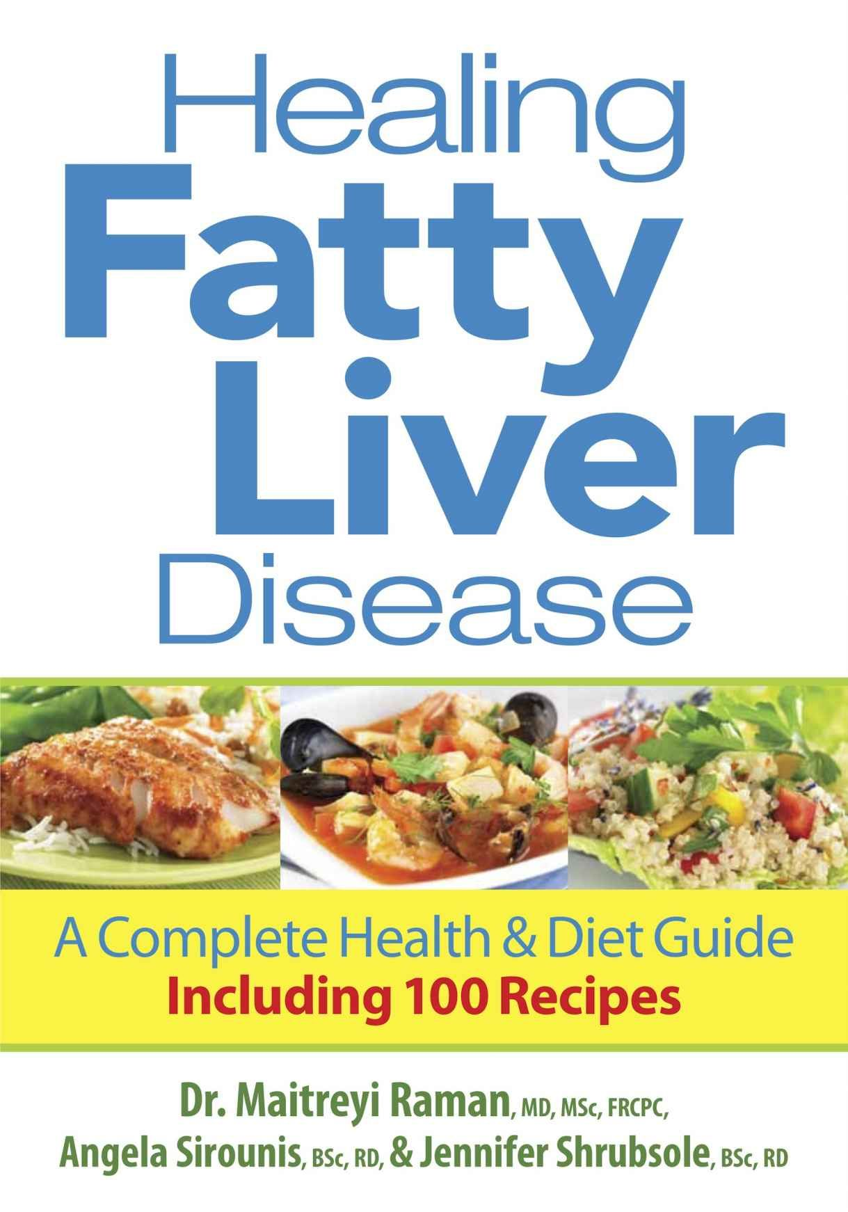 Healing fatty liver disease a complete health and diet guide healing fatty liver disease a complete health and diet guide including 100 recipes forumfinder Image collections