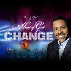 Change: Creflo Dollar Presents Heart of God: MP3 Downloads