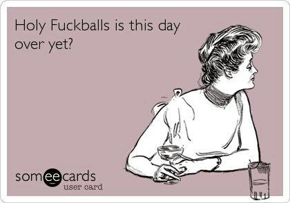 Longest Day Ever Ecards Funny Work Humor Humor