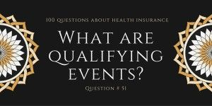 Question 51 What Are Qualifying Events With Images Health