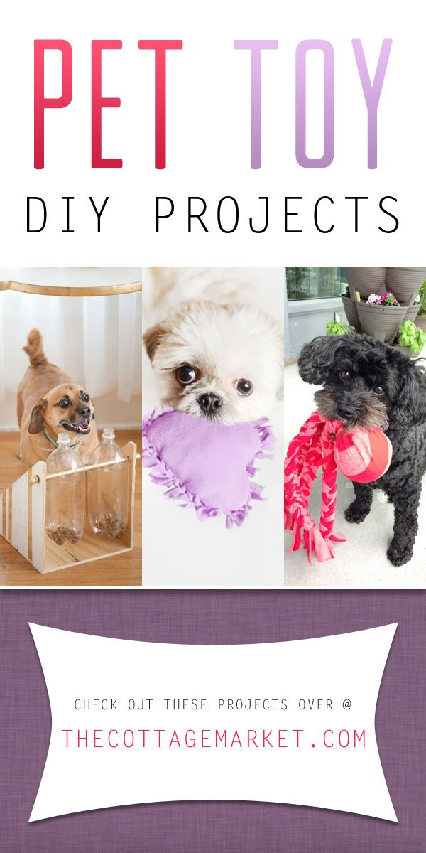 Pet Toy DIY Projects - The Cottage Market #PetToyDIYProjects, #DIYPetToys, #PetToyDIY