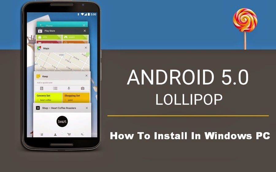 How To Install Android 5.0 Lollipop on your PC (Windows XP