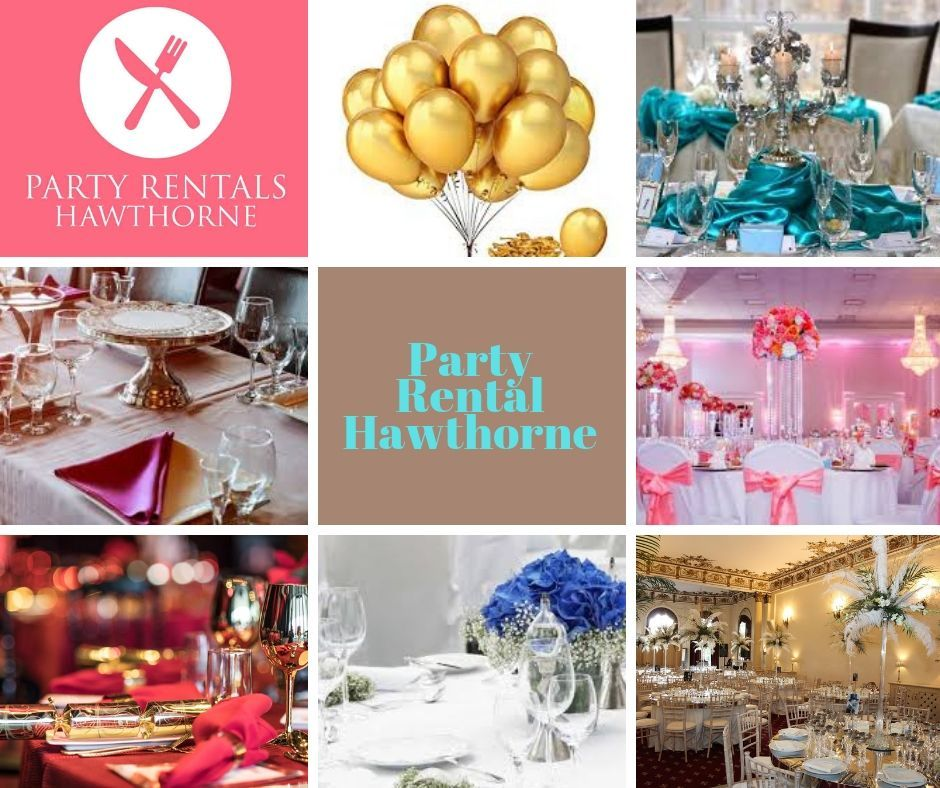 Hawthorne Party Rental Provides The Unbeatable Event Equipment Rental Services In Usa Partyplanners Weddingplanners Birth Party Rentals Party Planner Party