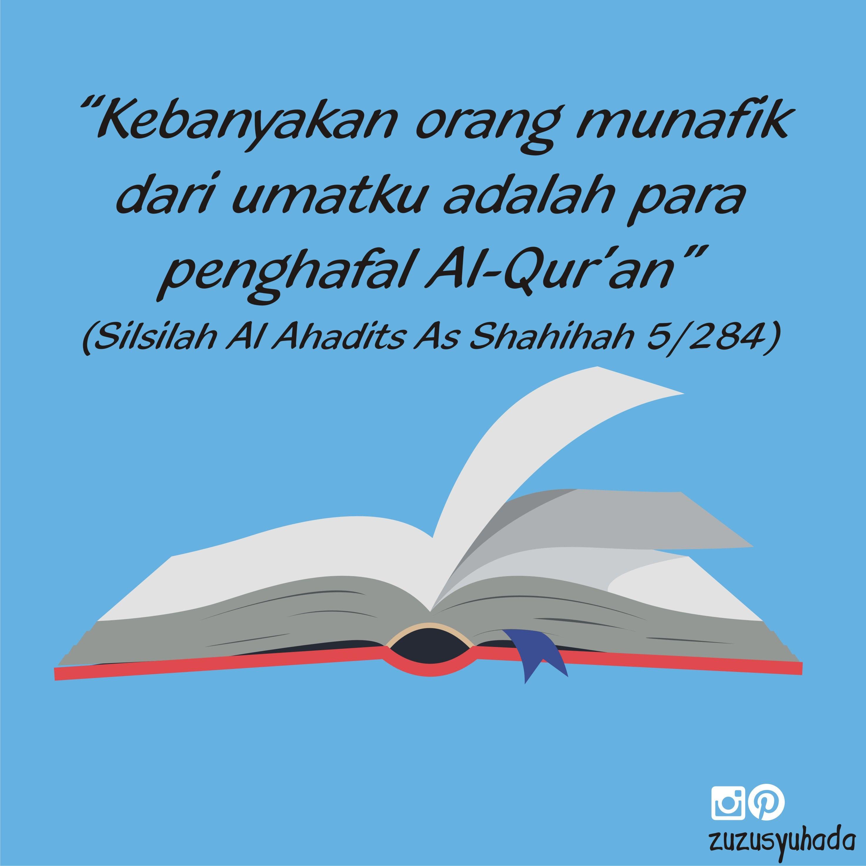 Siapakah Yang Dimaksud Dengan Para Penghafal Quran Di Sini Mereka Adalah Orang Yang Menghafal Quran Tanpa Memiliki Komitmen Kata Kata Motivasi Motivasi Quran
