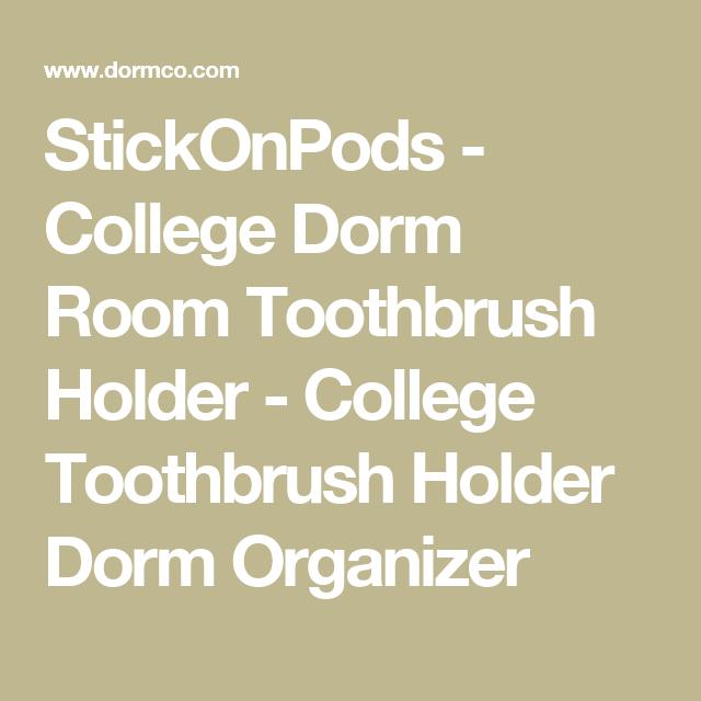 Stickonpods College Dorm Room Toothbrush Holder College Toothbrush Holder Dorm Organizer