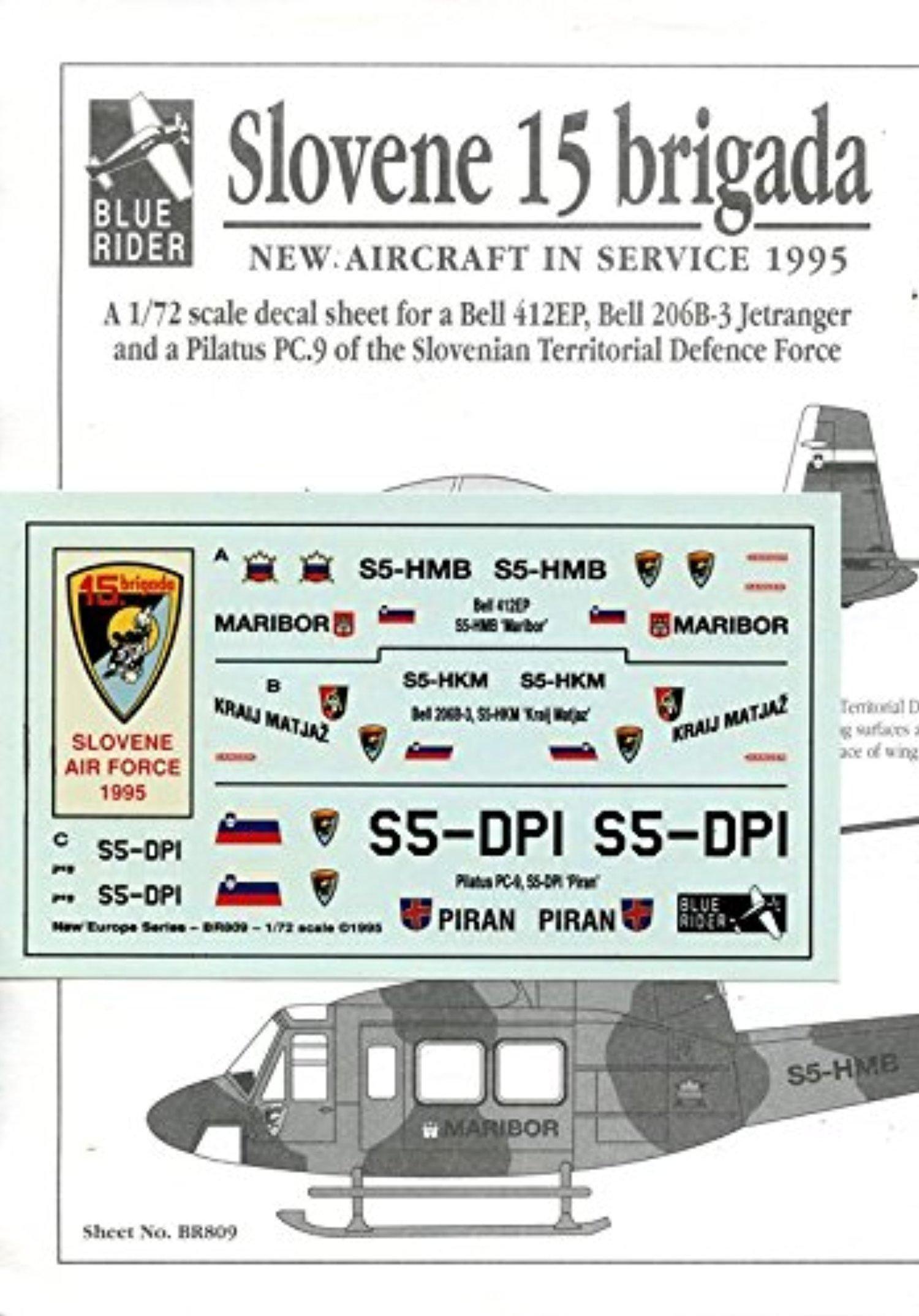 Blue Rider Decals 1 72 Slovene 15 Brigade Bell 412ep 260 B 3 Pilatus Pc 9 Br809 Blue Rider New Aircraft Decal Sheets