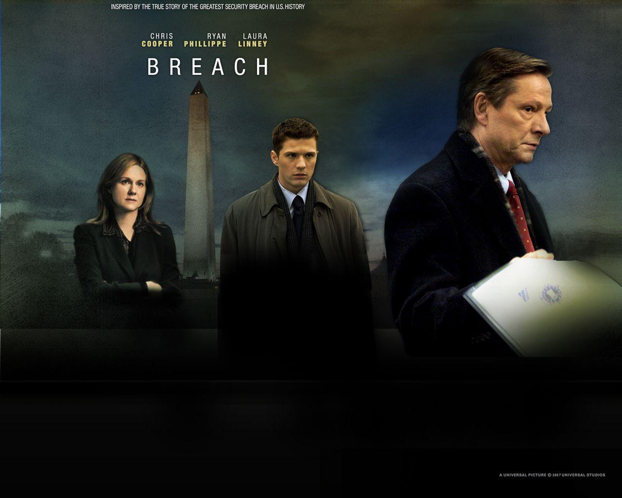 Watch Streaming Hd Breach Starring Chris Cooper Ryan Phillippe Dennis Haysbert Laura Linney Based On The True Story Fbi Upstart Eric O Neill Enters Into A