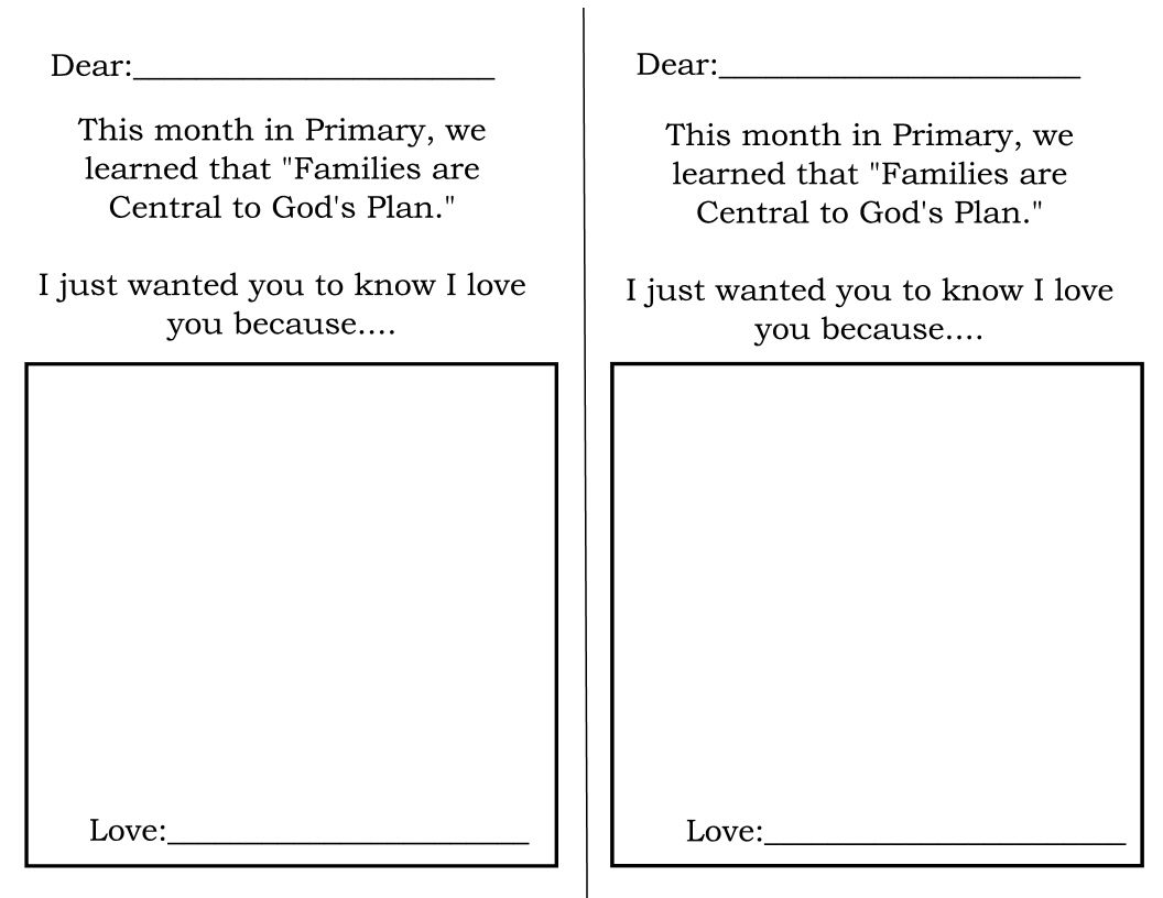 Letter for family members that we love.  Primary theme April 2014 week 4
