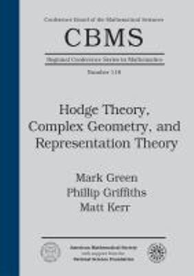 Hodge Theory Complex Geometry And Representation Theory Mark Green Phillip Griffiths Matt Kerr 책