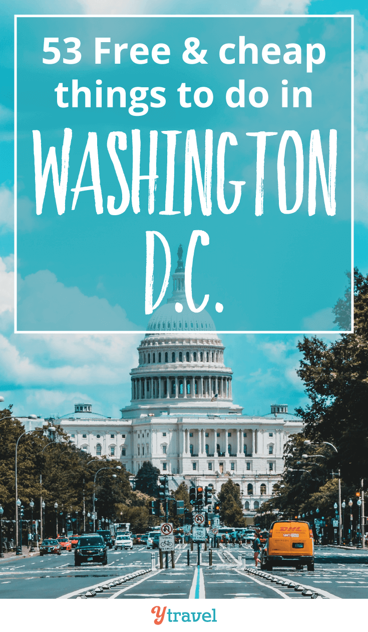 53 free & cheap things to do in washington d.c. | travel/camping