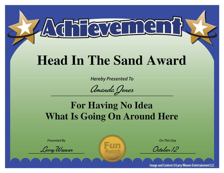 Head In The Sand Award Various Pinterest Funny true stories - certificate of achievement wording