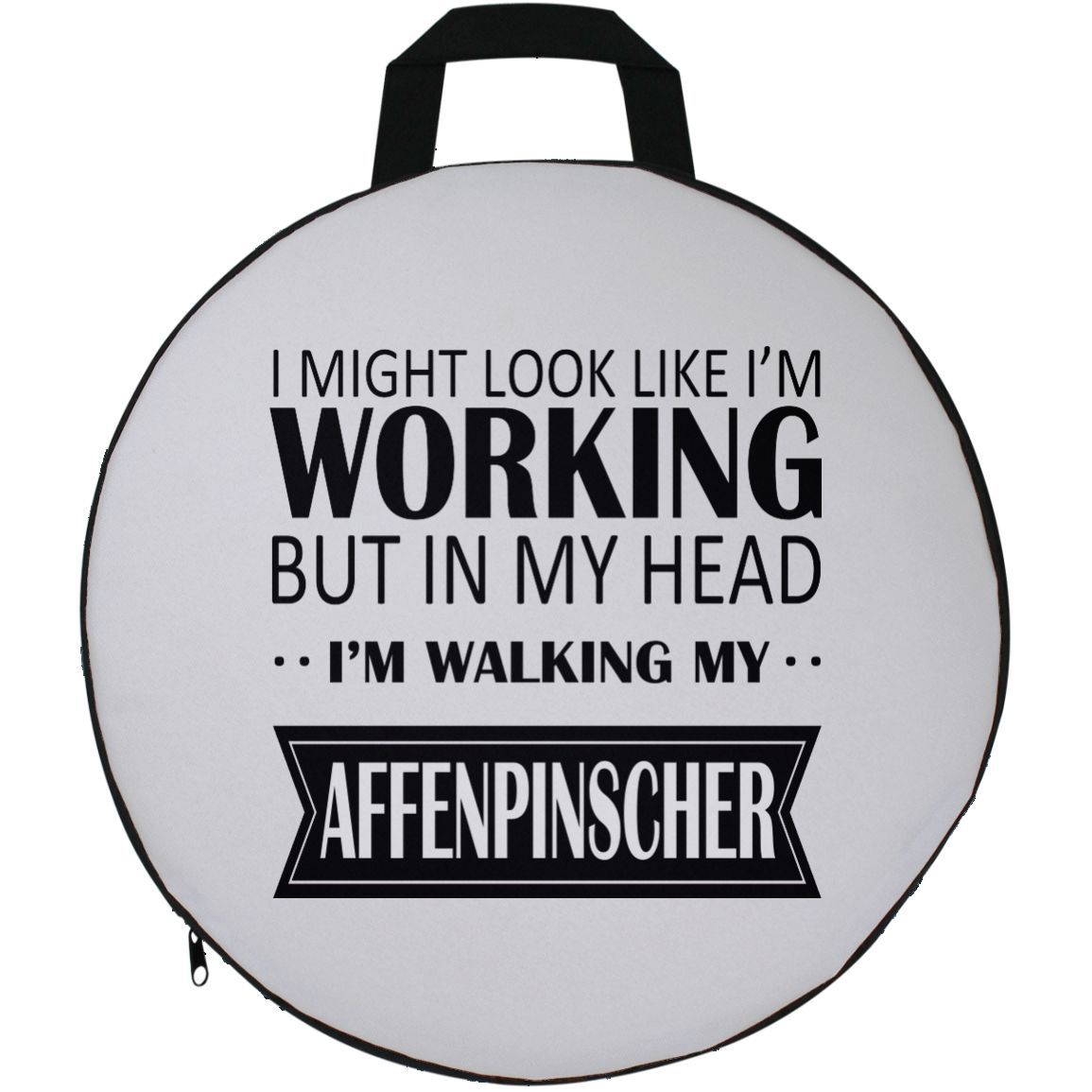 I Might Look Like Im Working But In My Head Im Walking My Affenpinscher Round Seat Cushion
