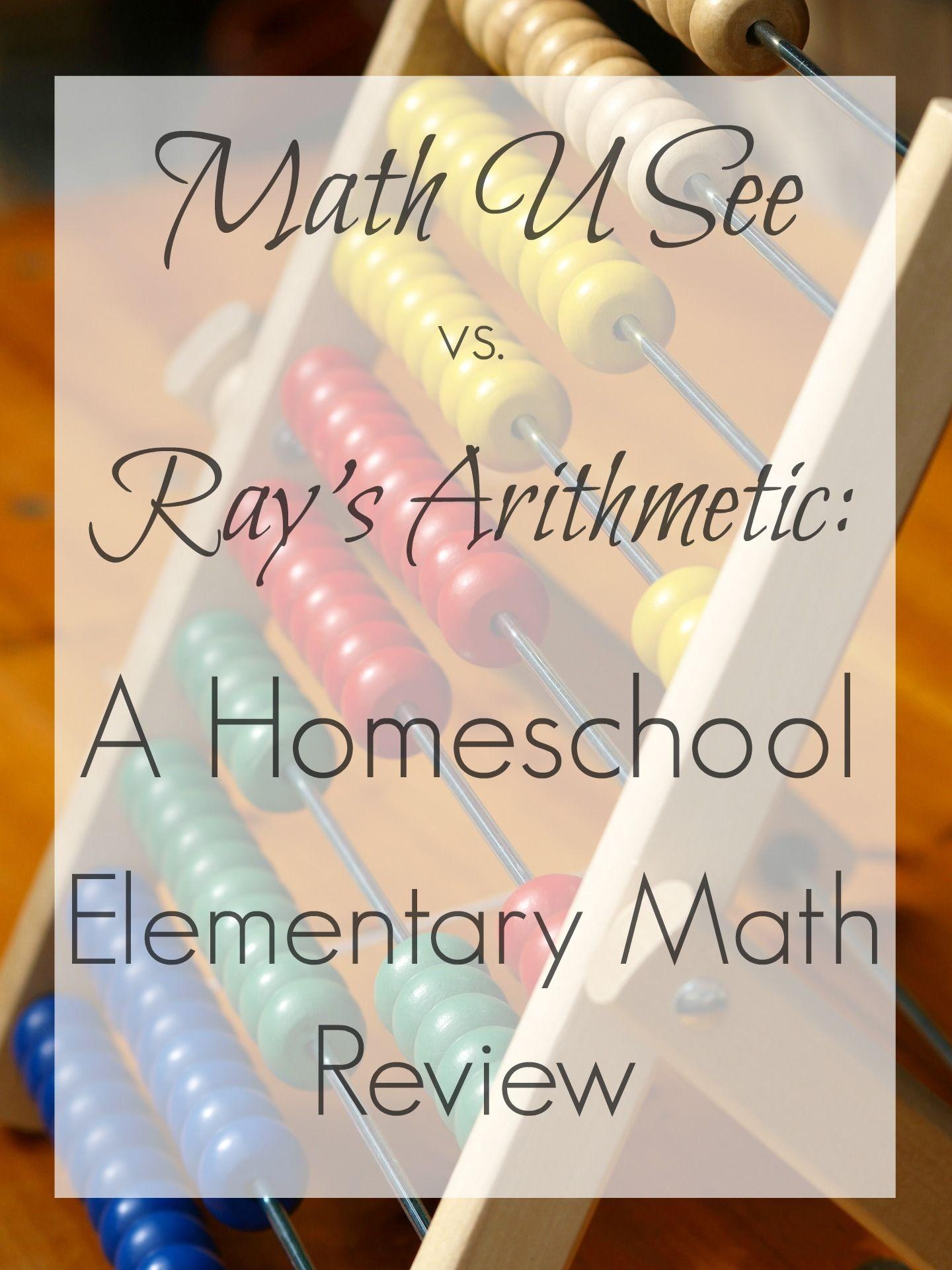 Math U See Vs Ray S Arithmetic A Review The Green Catholic Burrow Math U See Homeschool Elementary Homeschool Math