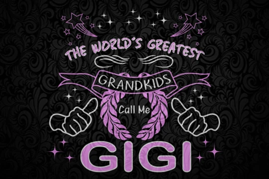 The world's greatest grandkids call me gigi SVG Files For