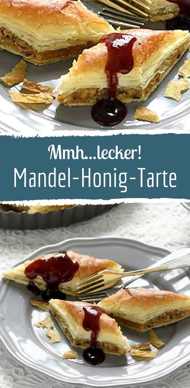 Mandel-Honig-Tarte   Rezept   Kochen und backen, Lecker ...