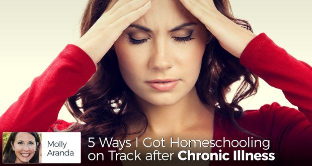 Molly Aranda shares her five tips to keeping homeschooling on track with a chronic illness. With these tricks up your sleeve, you'll do more than survive. #aranda #molly #mollyaranda