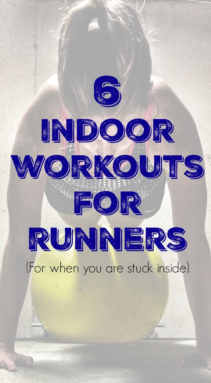 6 Amazing Indoor Workouts For Runners
