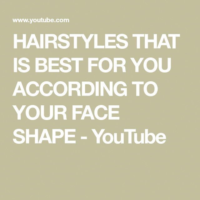 c2615e14b0c HAIRSTYLES THAT IS BEST FOR YOU ACCORDING TO YOUR FACE SHAPE - YouTube   ovalfaceshapehairstyles