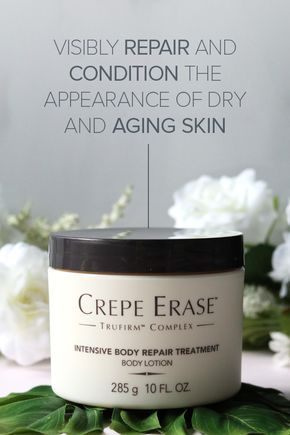 Don T Hide Your Body Crepe Erase Helps Smooth Away The Signs Of Aging Repairs The Look Of Loose Crepey Skin On Yo With Images Crepey Skin Natural Hair Mask Skin Care