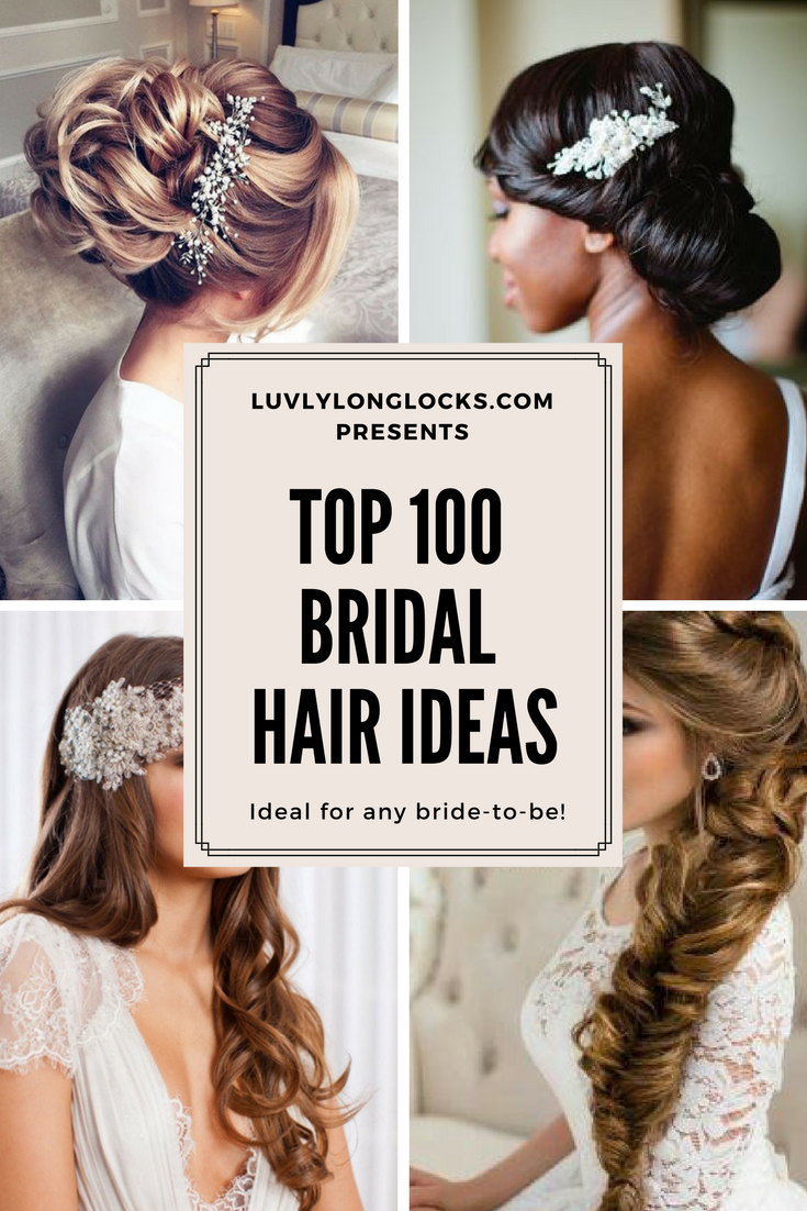Top 100 Bridal Hair Ideas | Sift through an assortment of beautiful ...