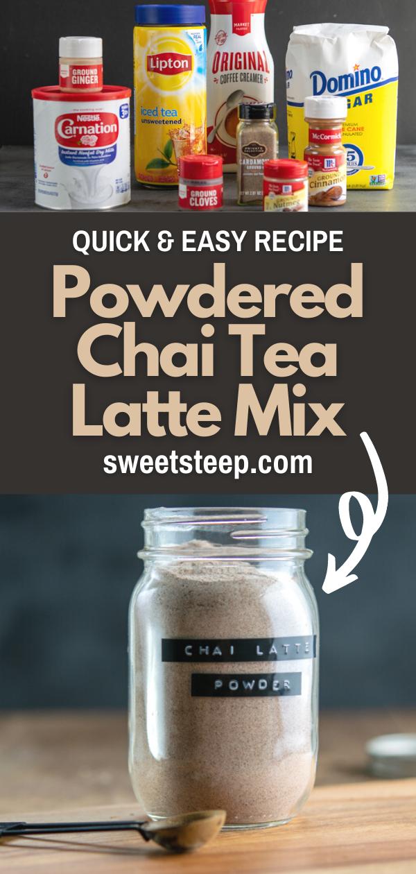 Quick & Easy Powdered Chai Tea Latte Mix Recipe