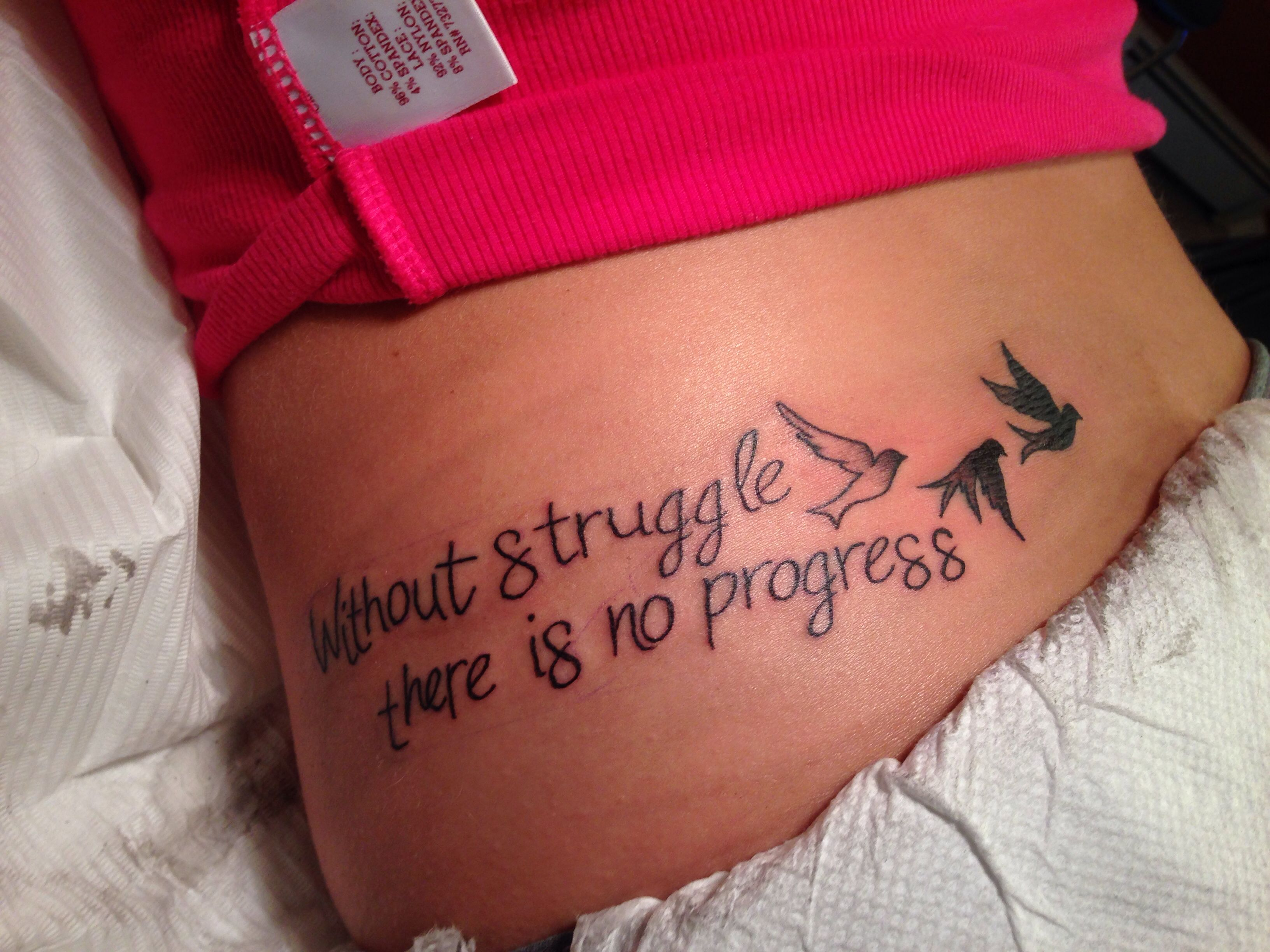 Without Struggle There Is No Progress Love My New Tattoo So Much
