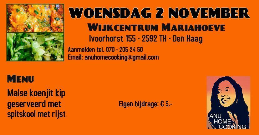 2 Nov – Genieten van Anu Home Cooking in het Wijkcentrum - http://www.wijkmariahoeve.nl/anu-home-cooking/