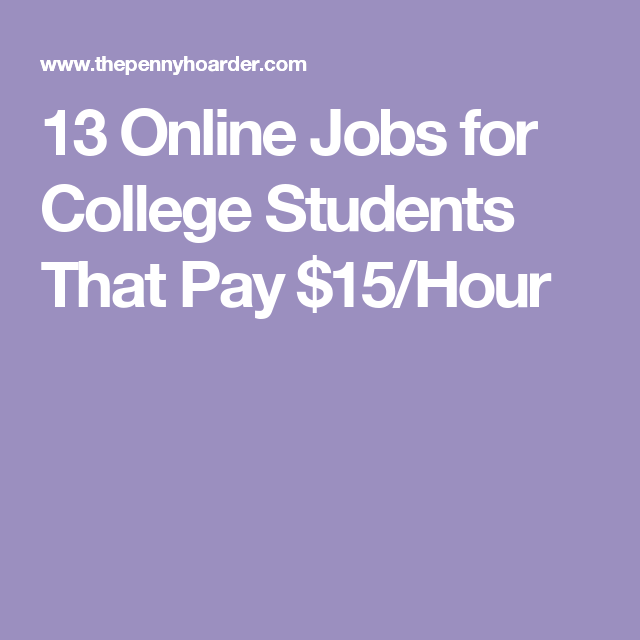 online jobs for college students that pay hour work from   lance writing jobs online for college students here s a list of college student jobs online from legitimate