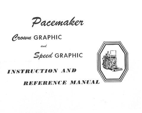Crown Graphic and Speed Graphic Instruction and reference