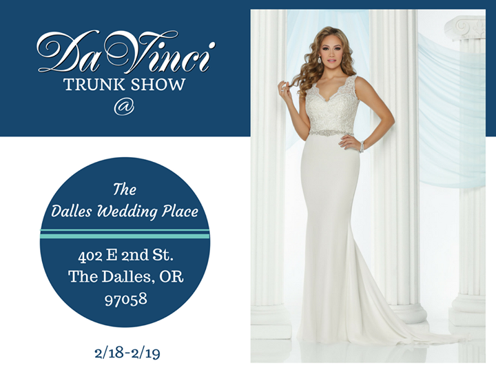 WE ARE SO EXCITED TO TELL YOU about the DaVinci Bridal TRUNK SHOW happening this Saturday and Sunday at The Dalles Wedding Place (402 E 2nd St The Dalles OR 97058) from 11am-6pm. We will be debuting our newest bridal collection and we just cannot wait for you future brides to see them!