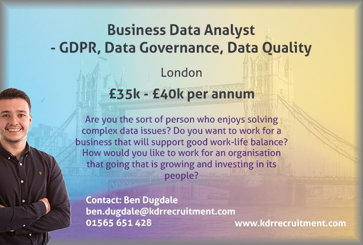**NEW JOB** Business Data Analyst needed in London. To