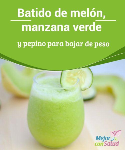 Para jugo adelgazar beneficios del melon de