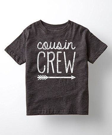 8d0d8ae4f Another great find on #zulily! Heather Charcoal 'Cousin Crew' Tee ...