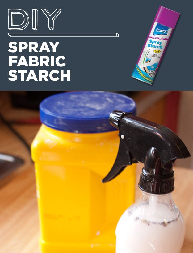 DIY Spray Fabric Starch- In a spray bottle, mix together 1 cup water and 2 teaspoons of cornstarch.