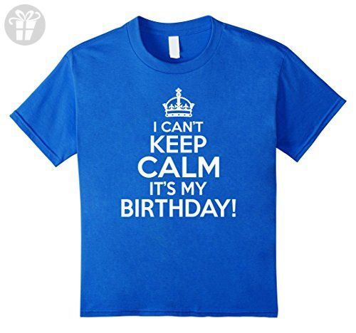 Kids I Cant Keep Calm Its My Birthday T Shirt 12 Royal Blue