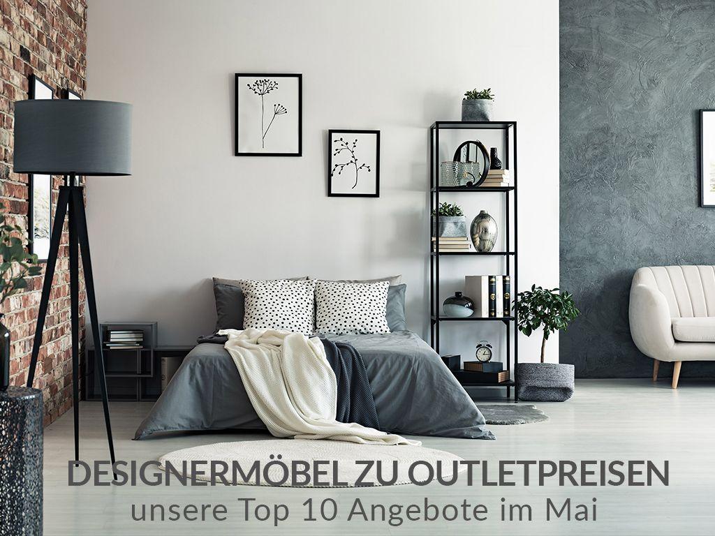 Designer-Möbel zu Outletpreisen - unsere Top 10 Angebote im Mai ...