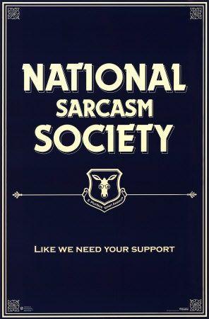 The National Sarcasm Society