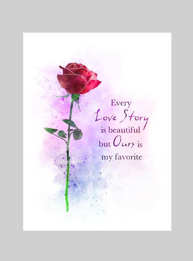 Love Story Rose Quote ART PRINT Illustration, Flower, Anniversary, Wedding,  Wall Art