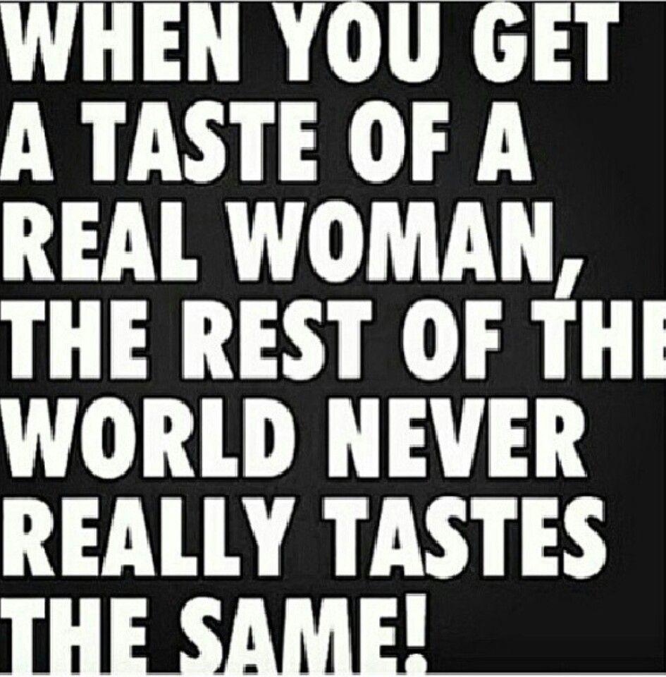 She tastes so good!